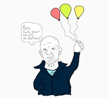 You're Never Tool Old For Balloons - Mike Ehrmantraut Unisex T-Shirt