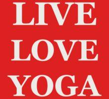 LIVE LOVE YOGA  Kids Tee