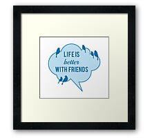 Life is better with friends, birds on blue cloud Framed Print