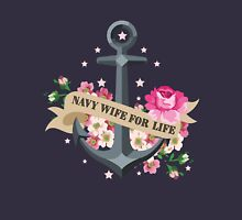 Navy Wife for Life Unisex T-Shirt