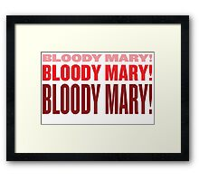 Bloody Bloody Mary Framed Print