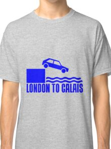 LONDON TO CALAIS Classic T-Shirt