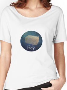 Space Hay Women's Relaxed Fit T-Shirt