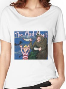The Terrifying Mad Monk Women's Relaxed Fit T-Shirt