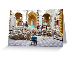 L'Aquila: collapsed church with wheelbarrow and rubble Greeting Card