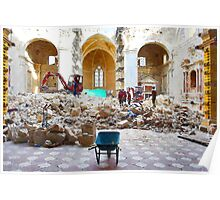 L'Aquila: collapsed church with wheelbarrow and rubble Poster