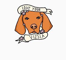 Love Your Vizsla - with flowers Unisex T-Shirt