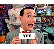 Pee Wee Herman - YES Photographic Print