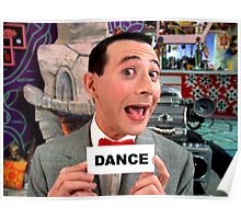 Pee Wee Herman - DANCE Poster