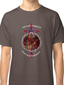 Never Forget the fallen heroes Classic T-Shirt