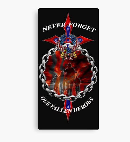 Never Forget the fallen heroes Canvas Print