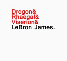LeBron ''the dragon'' Unisex T-Shirt