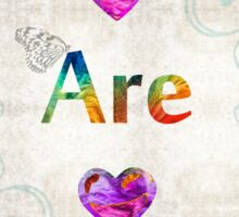 Uplifting Art - You Are Beautiful by Sharon Cummings Sticker