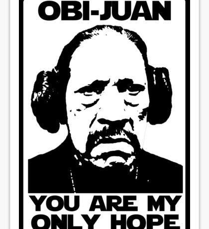 Help me Obi-Juan, you are my only hope pendejo Sticker