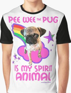 Pee Wee is my Spirit Animal Graphic T-Shirt