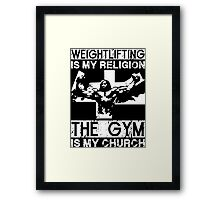 Weightlifting Is My Religion (Jesus) Framed Print