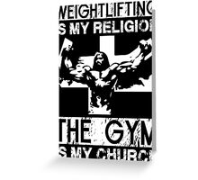 Weightlifting Is My Religion (Jesus) Greeting Card