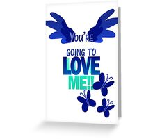 Quotes and quips - LOVE ME!! - inverted Greeting Card