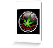 Cannabis Advocate - End The War on Drugs Greeting Card