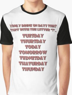 Drinking Days (Red) Graphic T-Shirt