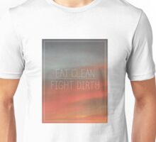 Eat Clean/ Fight Dirty Unisex T-Shirt
