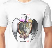 """I saved you, now save me""  Unisex T-Shirt"