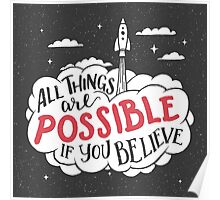 All things are possible if you believe Poster