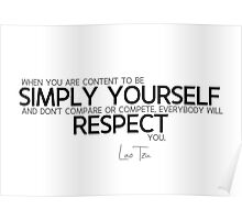 be simply yourself - lao tzu Poster
