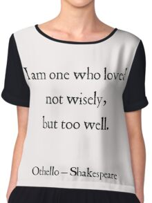 Shakespeare - Othello - About Love Chiffon Top