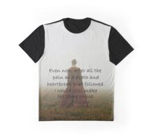 Outlander Quote/Jamie & Claire Fraser/Even now... Graphic T-Shirt