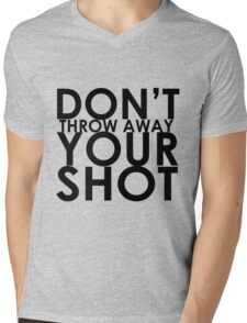 Don't Throw Away Your Shot Mens V-Neck T-Shirt