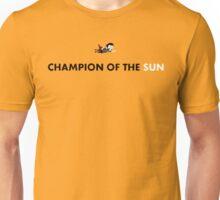 Dayman Champion Of The Sun Unisex T-Shirt