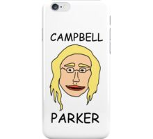Campbell Parker doesn't necessarily smell terrible but he definitely stinks. iPhone Case/Skin