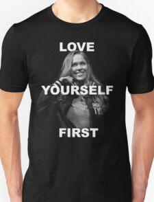 Love Yourself First - Ronda Unisex T-Shirt