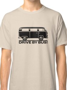 Drive by Bus 2 (black) Classic T-Shirt