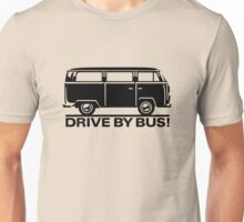 Drive by Bus 2 (black) Unisex T-Shirt
