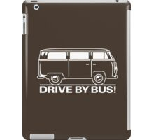 Drive by Bus 2 (white) iPad Case/Skin