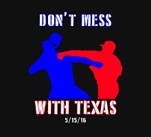 Don't Mess With Texas (Odor Punch) Unisex T-Shirt