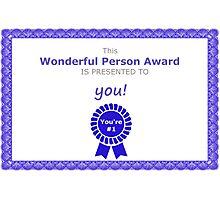 Wonderful Person Award Photographic Print