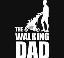 The Walking Dad Baby Carriage Unisex T-Shirt