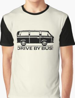 Drive by Bus 3 (black) Graphic T-Shirt
