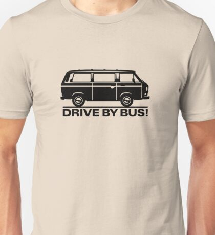 Drive by Bus 3 (black) Unisex T-Shirt