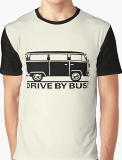 Drive by Bus 2 (black) Graphic T-Shirt