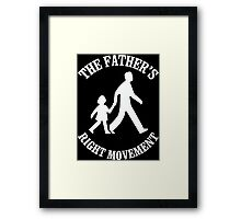 The Father's Right Movement Framed Print