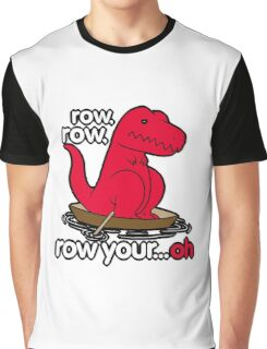 Row your boat T-Rex! Graphic T-Shirt