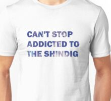 Can't Stop Addicted To The Shindig - Red Hot Chili Peppers Unisex T-Shirt