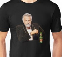 The most interesting man in the world Unisex T-Shirt