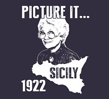 Sicily Shirt: Picture it... Sicily 1922 - Golden Girls Shirt Unisex T-Shirt
