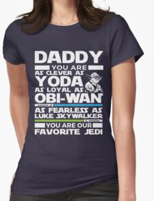 Father's Day Gifts - Gifts for Dad - Clever Loyal Fearless Daddy Womens Fitted T-Shirt
