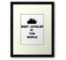 Best Jungler Framed Print